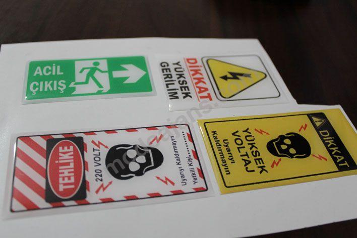 Uyarı İkaz Damla Etiketleri İkitelli Başakşehir
